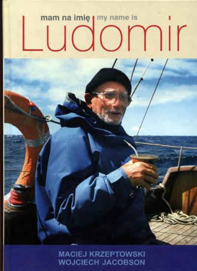 Mam na imię Ludomir